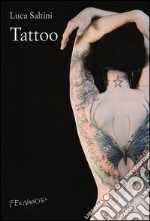 Tattoo libro di Saltini Luca