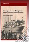 L'immigrazione in Campania. Dinamiche culturali e prospettive d'integrazione libro