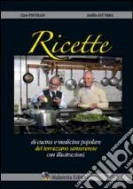 San Severo. Ricette del Terrazzano. Ricette di cucina e medicina popolare senseverese con illustrazioni libro