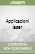 Applicazioni laser