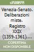 Venezia-Senato. Deliberazioni miste. Registro XXIX (1359-1361). Testo latino a fronte libro