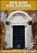 Der Dom von Sovana und die Kirche Santa Maria. Der astronomische Aspekt der Kathedrale. Ediz. tedesca libro