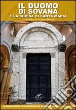 Il duomo di Sovana e la chiesa di Santa Maria. Corrispondenze astronomiche nel duomo di Sovana libro