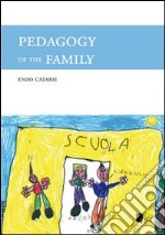 Pedagogy of the family libro di Catarsi Enzo