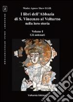 I libri dell'Abbazia di S. Vincenzo al Volturno nella loro storia. Ediz. multilingue (1)