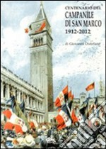 Centenario del campanile di San Marco 1912-2012 libro di Distefano Giovanni