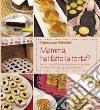 Mamma, hai fatto la torta? Torte, biscotti, brioches, dolcetti, muffins libro