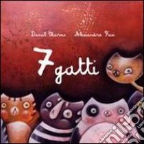 7 gatti libro di Charms Daniil I.