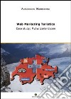 Web marketing turistico. Case study: MySwitzerland.com
