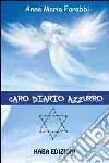 Caro diario azzurro libro