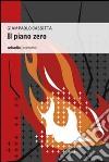 Il piano zero libro