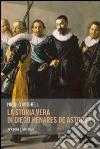 La storia vera di Diego Henares de Astorga libro