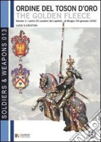 Il grande armoriale del Toson d'Oro (1) libro di Cristini Luca S.