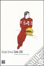 Suite 200. L'ultima notte di Ayrton Senna libro