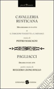 Cavalleria rusticana-Pagliacci libro