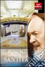 Con Padre Pio verso la santità