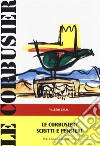 Le Corbusier: Scritti e pensieri