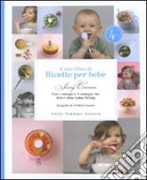 Il mio libro di ricette per bebè libro di Carenco Jenny