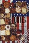 Torte d'America. L'arte di preparare brownies, cupcakes, whoopies, muffins e molto altro libro