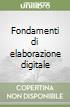 Fondamenti di elaborazione digitale