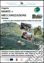 Progetto Marte + meccanizzazione Toscana libro