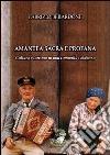 Amantea sacra e profana. Cultura e turismo in una comunità calabrese libro
