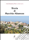 Storia di Macchia Albanese libro