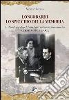 Longobardi lo specchio della memoria. L'album fotografico di Longobardi dal 1900 ai primi anni '80. Ritratto di un'epoca libro