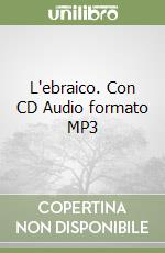L'ebraico. Con CD Audio formato MP3 libro