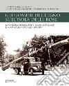 Gli uomini del legno sull'isola delle rose. La vicenda storica del villaggio italiano di Campochiaro a Rodi 1935-1947