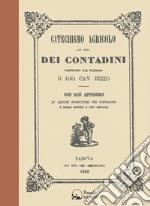 Catechismo agricolo ad uso dei contadini libro