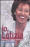 Io, Letizia. Il sindaco di Milano si racconta libro
