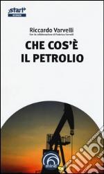 Che cos'è il petrolio libro