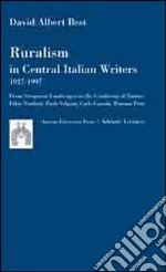 Ruralism in central italian writers. 1927-1997 libro di Best David A.