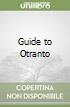 Guide to Otranto