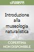Introduzione alla museologia naturalistica