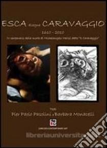 Esca disegna Caravaggio libro di Esca Gennaro