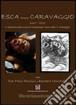 Esca disegna Caravaggio libro di Esca Gennaro