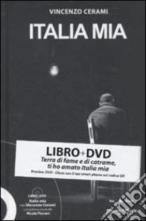 Italia mia. Con DVD libro di Cerami Vincenzo