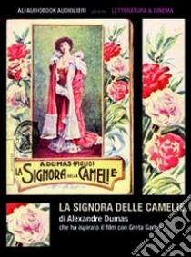 La signora delle camelie. Audiolibro. CD Audio formato MP3  di Dumas Alexandre (figlio)