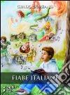 Fiabe italiane. Audiolibro. Con CD Audio libro