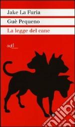 La legge del cane libro