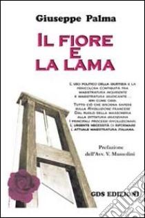 Il fiore e la lama libro di Palma Giuseppe