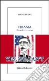 Obama. Il peso delle promesse