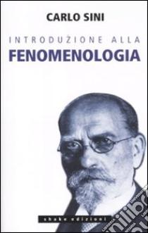 Introduzione alla fenomenologia libro di Sini Carlo