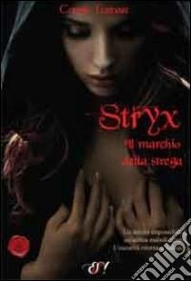 Stryx. Il marchio della strega libro di Furnari Connie