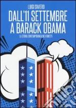 Dall'11 settembre a Barack Obama. La storia contemporanea nei fumetti libro