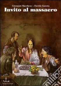 Invito al massacro libro di Marchese Giovanni - Garota Davide