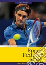 Roger Federer il grande libro