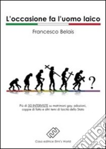 L'occasione fa l'uomo laico libro di Belais Francesco